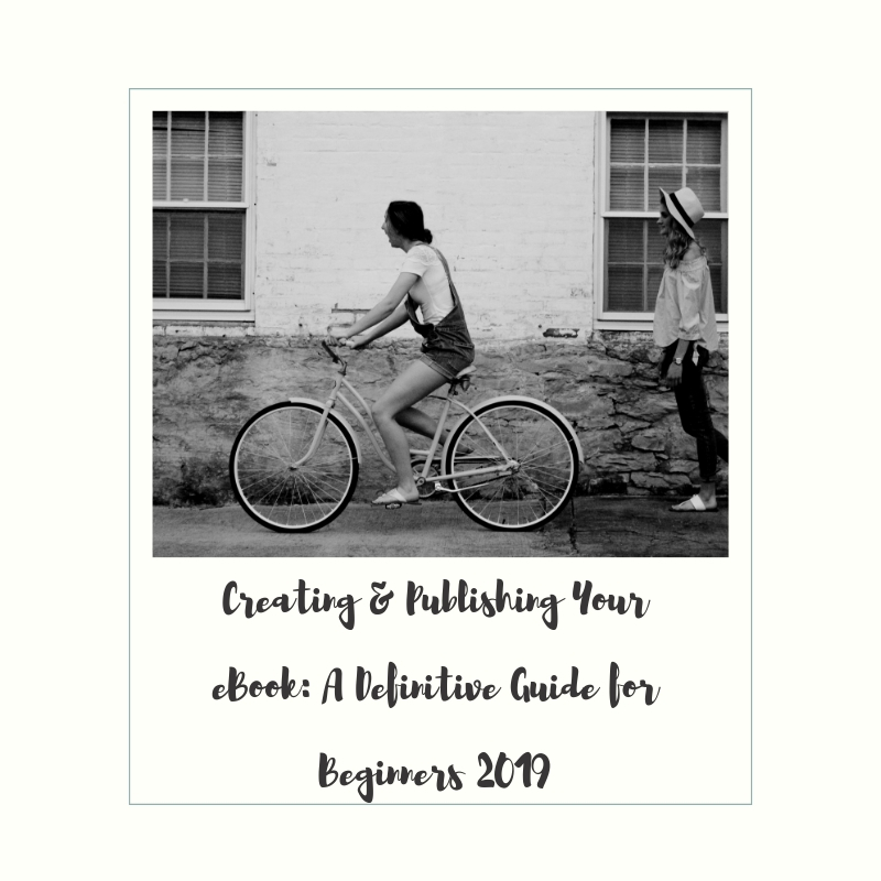 post68 - Creating and Publishing Your Ebook (A Definitive Guide for Beginners 2019)