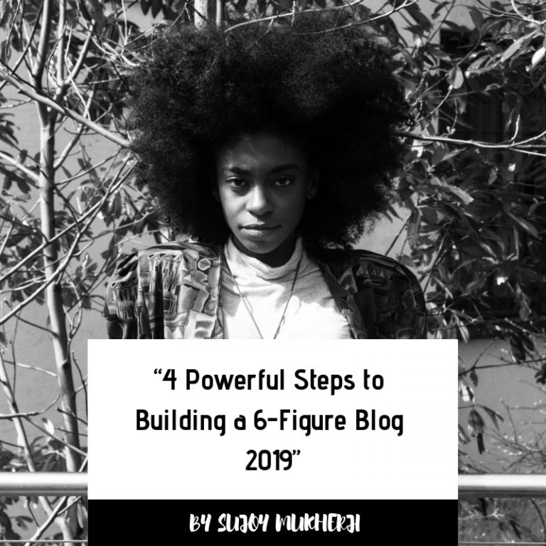 post69 768x768 - 4 Powerful Steps to Building a 6 Figure Blog