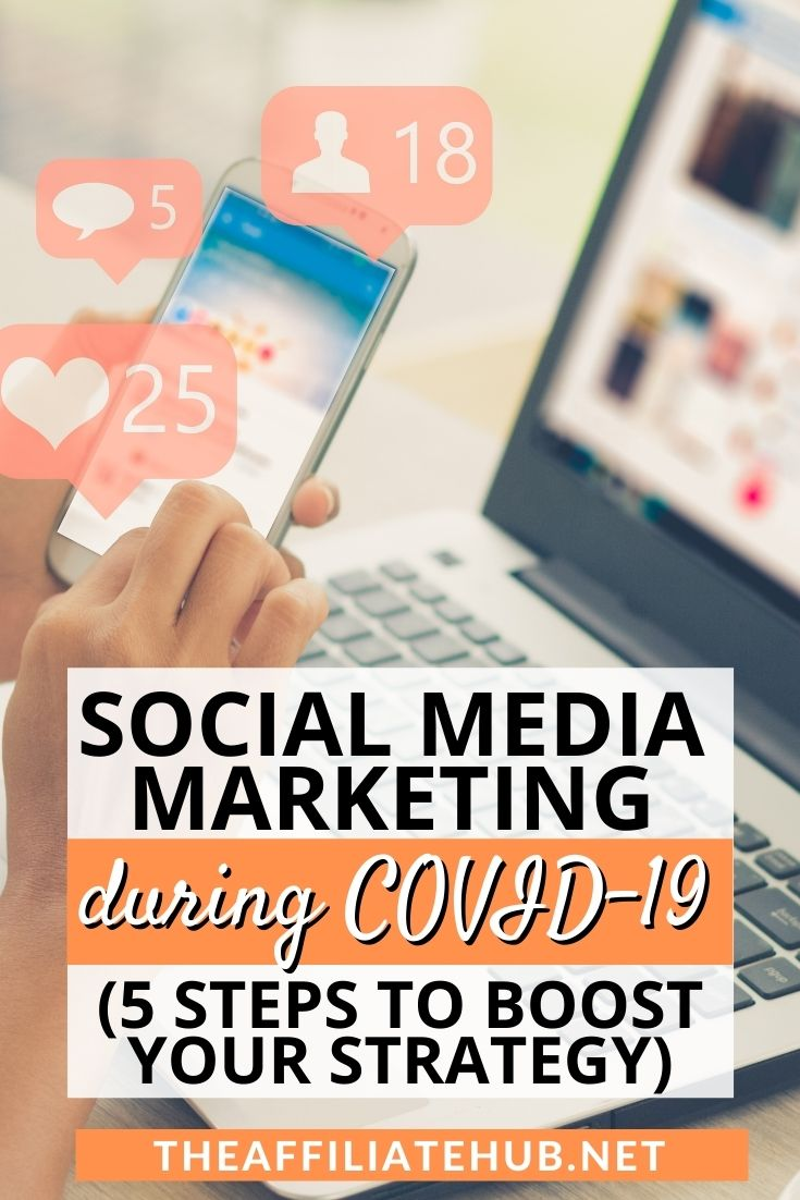 2 - Social Media Marketing during COVID-19 (5 Steps to Boost your Strategy)