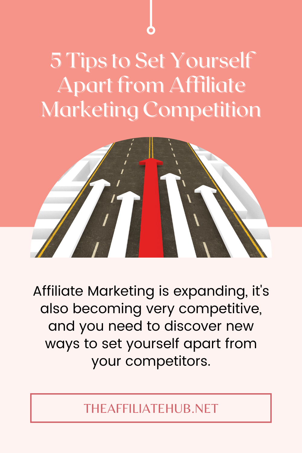 5 Tips to Set Yourself Apart from Affiliate Marketing Competition - 5 Tips to Set Yourself Apart from Affiliate Marketing Competition