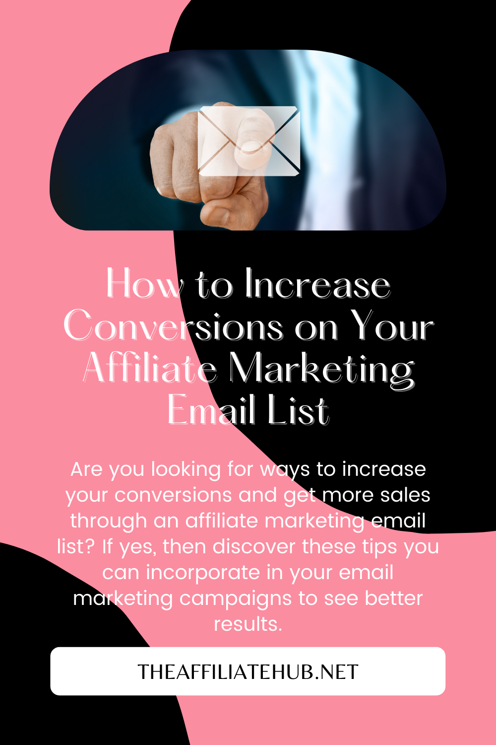How to Increase Conversions on Your Affiliate Marketing Email List - How to Increase Conversions on Your Affiliate Marketing Email List?